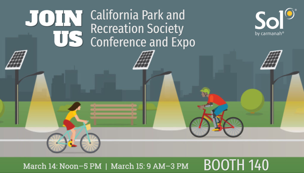 Visit Sol at booth 140 at California Park and Recreation Society Expo