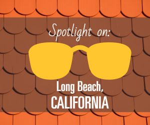 Spotlight on Long Beach, California